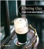 A Parting Glass - A Toast to the Pubs of Ireland